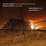 Leighton Earth, Sweet Earth�(laudes terrae) and Britten Winter Words