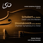 Schubert: Death and the Maiden / Shostakovich: Chamber Symphony in C minor
