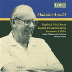 Arnold - English, Irish, Scottish & Cornish Dances/Sarabande & Polka