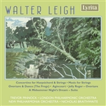 Walter Leigh: Harpsichord Concertino, Music for Strings etc