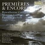 Premieres and Encores