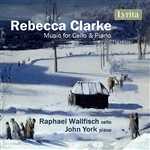 Rebecca Clarke - Music for Cello & Piano