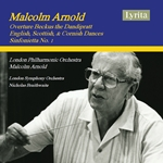 Arnold: Beckus the Dandipratt, Dances & Sinfonietta No. 1