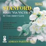 Stanford: Mass via victrix, Op. 173