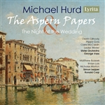 Michael Hurd - The Aspern Papers & The Night of the Wedding