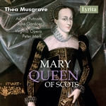 Thea Musgrave - Mary, Queen of Scots