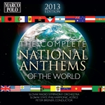 NATIONAL ANTHEMS OF THE WORLD (COMPLETE) (2013 Edition) (10-CD set)