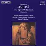 MARTINU: Epic of Gilgamesh (The)
