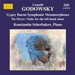 GODOWSKY, L.: Piano Music, Vol. 11 (Scherbakov) - Symphonic Metamorphosis of the themes from Der Zigeunerbaron / Suite for the Left Hand