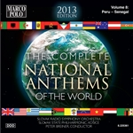 NATIONAL ANTHEMS OF THE WORLD (COMPLETE) (2013 Edition), Vol. 8: Peru - Senegal