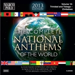 NATIONAL ANTHEMS OF THE WORLD (COMPLETE) (2013 Edition), Vol. 10: Trinidad and Tobago - Zimbabwe