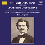 E. Strauss: A Centenary Celebration, Vol. 2