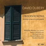 DUBERY, D.: Observations / 3 Songs / Full Fathom Five / Time will not Wait / Night Songs / Cuarteto Iberico (Murray, Gilchrist, Dubery)