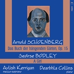 Schoenberg & Bodley: Vocal Works