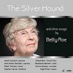 The Silver Hound & Other Songs