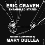 Eric Craven: Entangled States