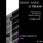 Craig Vear: Black Cats and Blues