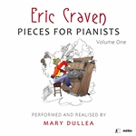 Eric Craven: Pieces for Pianists, volume one