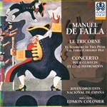 FALLA, M. de: 3-Cornered Hat (The) / Concerto for Harpsichord, Flute, Oboe, Clarinet, Violin and Cello (Colomer)