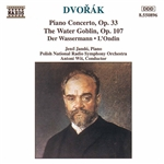 DVORAK: Piano Concerto, Op. 33 /  The Water Goblin