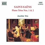 SAINT-SAENS: Piano Trios Nos. 1 and 2