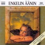 ENKELIN AANIN (Angel's Voices)
