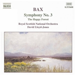 BAX: Symphony No. 3 /  The Happy Forest