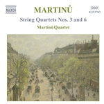 MARTINU: String Quartets Nos. 3 and 6
