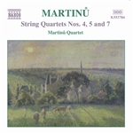 MARTINU: String Quartets Nos. 4, 5 and 7