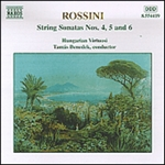 ROSSINI: Sonatas for Strings Nos. 4-6