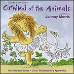 SAINT-SAENS: Carnival of the Animals /  RAVEL: Mother Goose (Children's Classics)