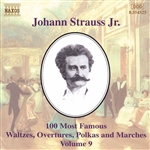 STRAUSS II, J.: 100 Most Famous Works, Vol.  9