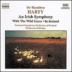 HARTY: Irish Symphony (An) /  With the Wild Geese / In Ireland
