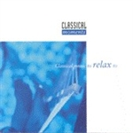 CLASSICAL MOMENTS 3: Classical Music to Relax to