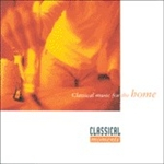 CLASSICAL MOMENTS 4: Classical Music for the Home