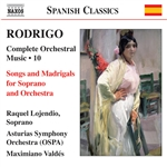 RODRIGO: Songs and Madrigals (Complete Orchestral Works, Vol. 10)