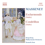 MASSENET: Esclarmonde and Cendrillon Suites