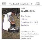 WARLOCK: Curlew (The) /  Lillygay / Peterisms / Saudades (English Song, Vol. 4)