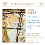 HOLST: Vedic Hymns /  Four Songs, Op. 35 / Humbert Wolfe Settings (English Song, Vol. 6)