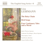 LEHMANN: Daisy Chain (The) /  Bird Songs / Four Cautionary Tales (English Song, Vol. 8)