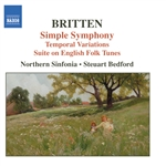 BRITTEN: Simple Symphony /  Temporal Variations / Suite on English Folk Tunes