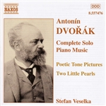 DVORAK: Poetic Tone Pictures, Op. 85 /  Dumka and Furiant, Op. 12