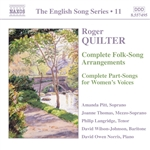 QUILTER: Folk-Song Arrangements /  Part-Songs for Women's Voices (Complete) (English Song, Vol. 11)