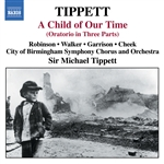 TIPPETT: Child of Our Time (A)