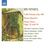 HUMMEL: Piano Trios /  Piano Quartet in G major / Cello Sonata