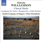 WILLIAMSON: Choral Music