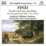 FINZI: Earth and Air and Rain /  To a Poet / By Footpath and Stile (English Song, Vol. 15)