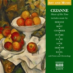 Art & Music: Cezanne - Music of His Time