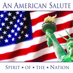 AMERICAN SALUTE (AN) - SPIRIT OF THE NATION