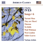 IVES, C.: Songs, Vol. 6